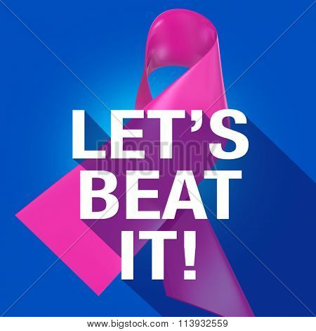 Let's Beat It Words on a pink ribbon symbolizing breast cancer for awareness and fundraising campaign, in long shadow symbol