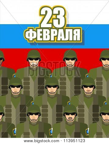 23 February. Day Of Defenders Of  Fatherland. Military Soldiers In Military Gear. Protective Army He
