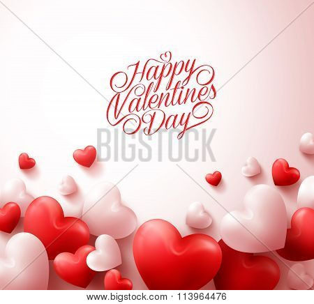 Happy Valentines Day Background with 3D Realistic Red Hearts and Typography