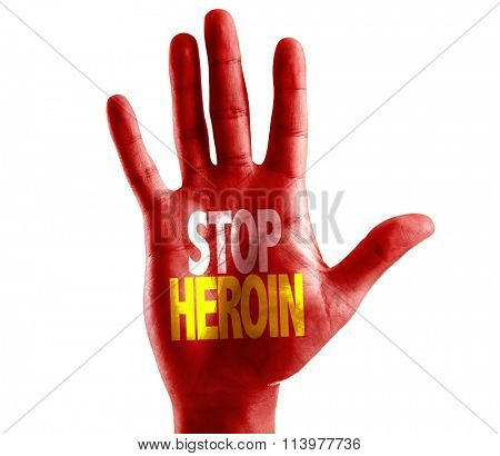 Stop Heroin written on hand isolated on white background