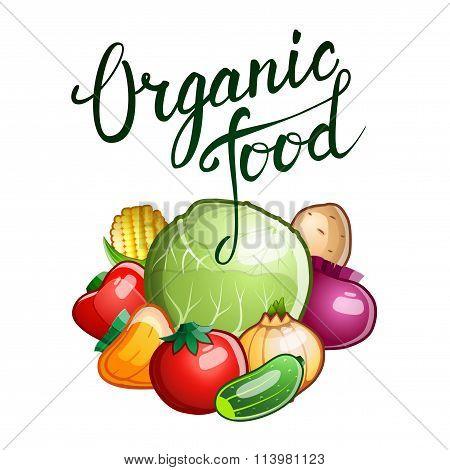 "Original Hand Lettering ""organic Food"" And Several Vegetables"