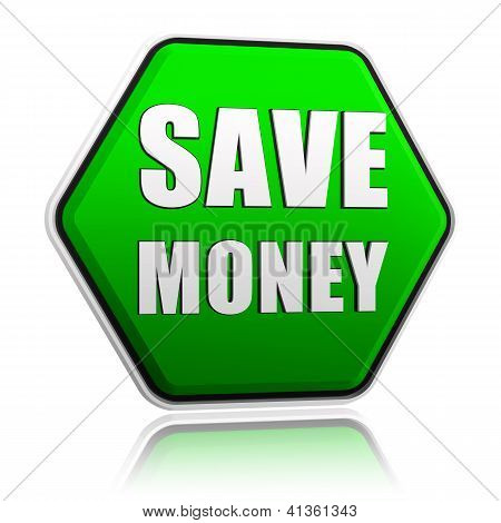 Save Money In Green Hexagon Banner