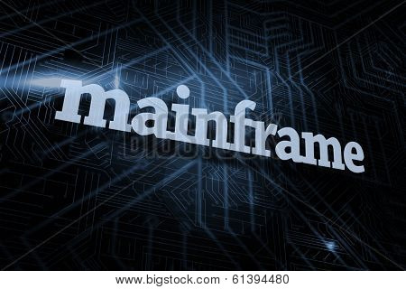 The word mainframe against futuristic black and blue background