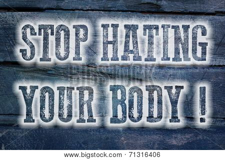 Stop Hating Your Body Concept