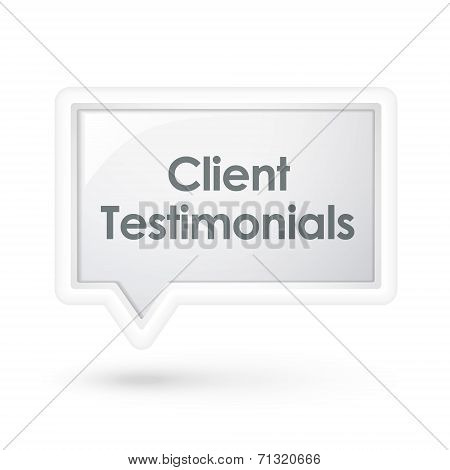 Client Testimonials Words On A Speech Bubble