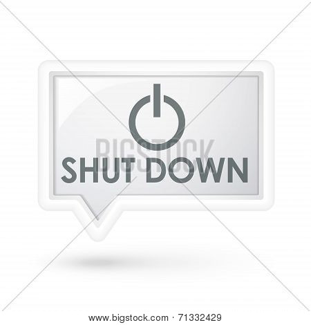 Shut Down With Power Icon On A Speech Bubble