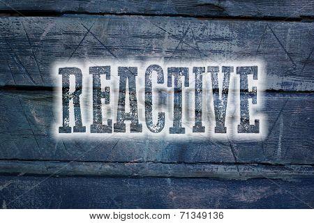Reactive Concept
