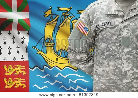 American Soldier With Flag On Background - Saint-pierre And Miquelon