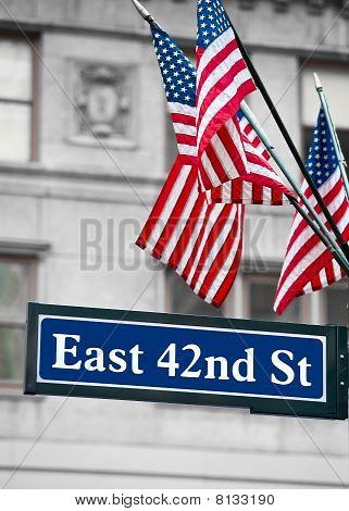 East 42Nd Street Signs And Us Flag