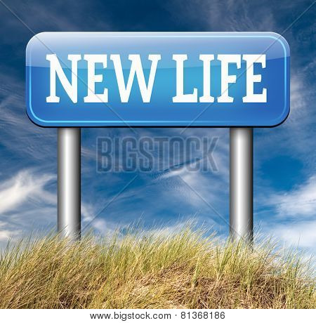 new life road to fresh begin new start sign