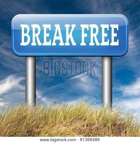 break free from prison pressure or quit job running away towards stress free world no rules