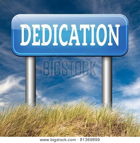 dedication motivation and attitude dedicate yourself motivate self for a job letter a talk or task yes we can think positive go for it road sign arrow