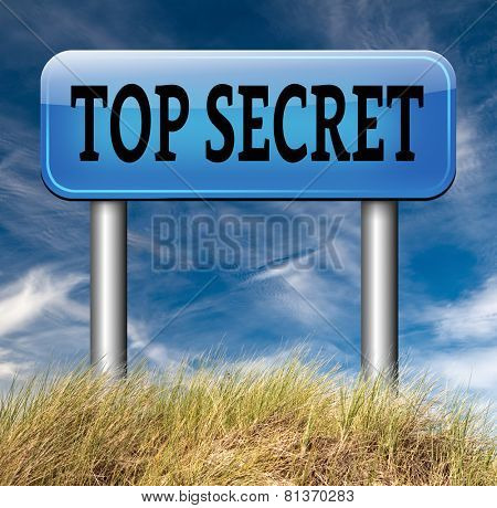 top secret confidential and classified information private property or information road sign arrow