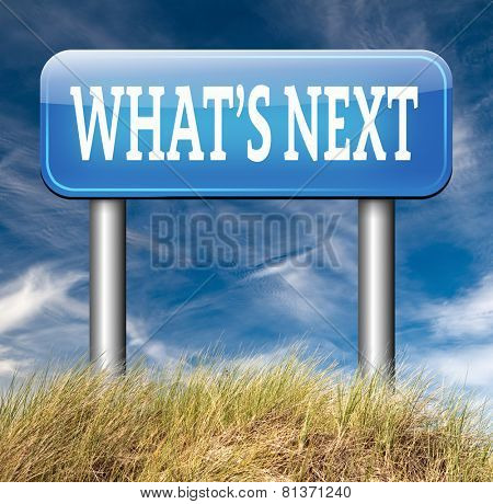 what is next step level or move whatâ??s now making a plan or planning ahead set your goal