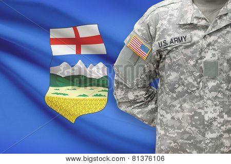 American Soldier With Canadian Province Flag On Background - Alberta