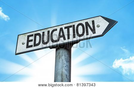 Education sign with a beautiful day