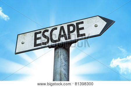 Escape sign with a beautiful day