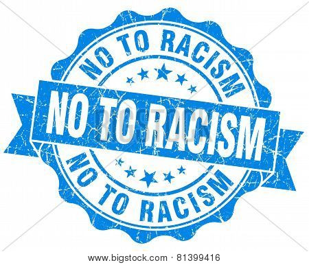 No To Racism Blue Grunge Seal Isolated On White