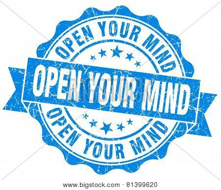 Open Your Mind Blue Grunge Seal Isolated On White