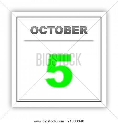 October 5. Day on the calendar. 3d