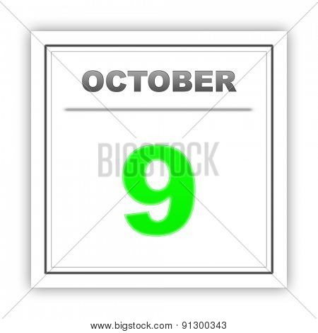 October 9. Day on the calendar. 3d