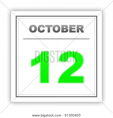 October 12. Day on the calendar. 3d