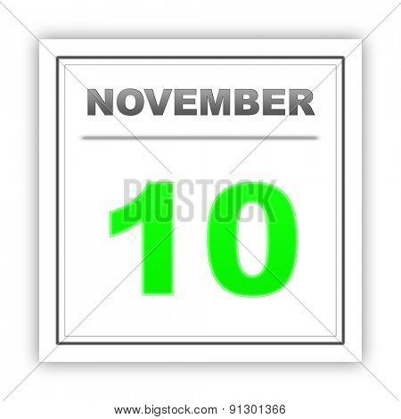 November 10. Day on the calendar. 3d