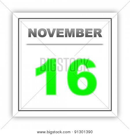 November 16. Day on the calendar. 3d