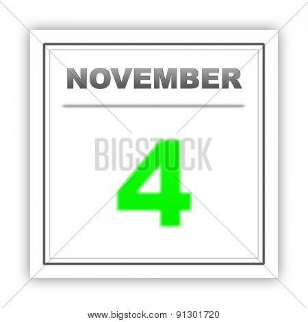 November 4. Day on the calendar. 3d