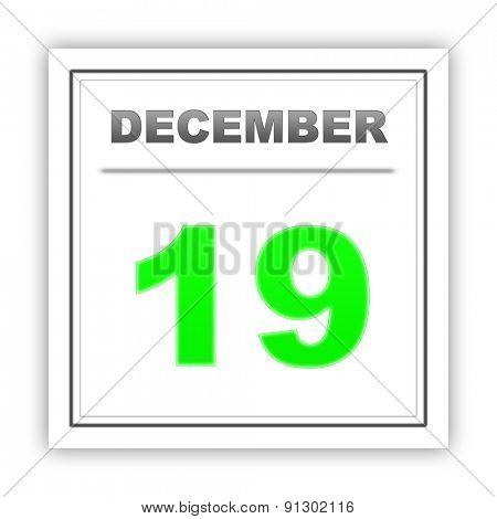 December 19. Day on the calendar. 3d