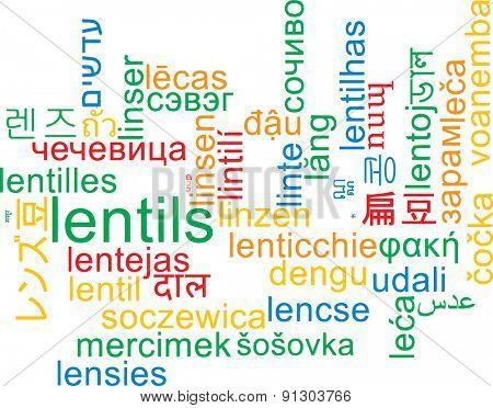 Background concept wordcloud multilanguage international many language illustration of lentils