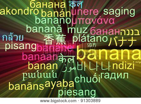 Background concept wordcloud multilanguage international many language illustration of banana glowing light