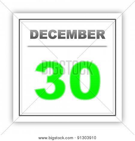 December 30. Day on the calendar. 3d