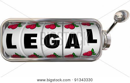 Legal word on slot machine wheels or dials to illustrate law questions or uncertainty to be helped by a lawyer, attorney or tax accountant