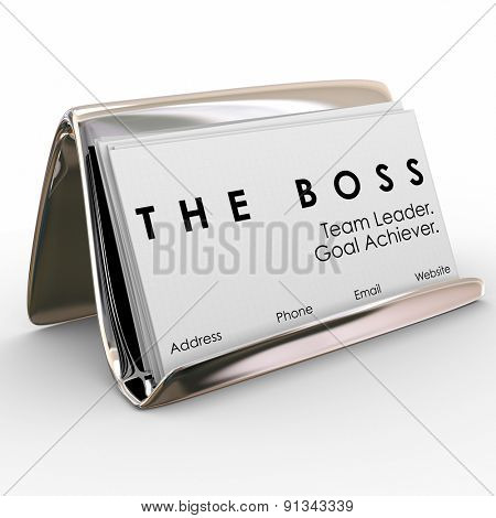 The Boss words on a stack of business cards in a holder to illustrate the top manager, leader, director, executive, president or chief employee