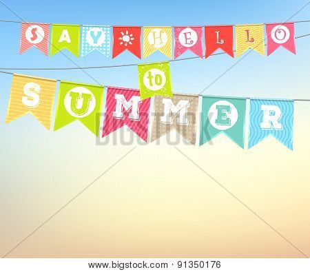 Hanging Colorful Flags With The Inscription: Say Hello To Summer