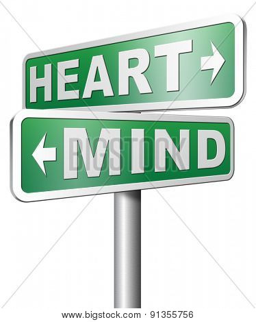 heart over mind follow your instinct and gut feeling or ituition