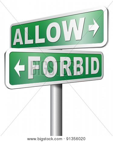 allow or forbid asking permission according to regulations granted or declined