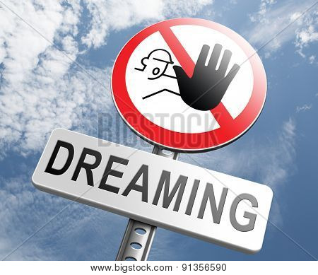 stop dreaming face hard facts reality and check truth no daydreaming being down to earth