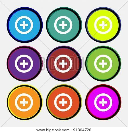 Plus, Positive  Icon Sign. Nine Multi-colored Round Buttons. Vector