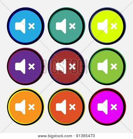 Mute Speaker , Sound  Icon Sign. Nine Multi-colored Round Buttons. Vector