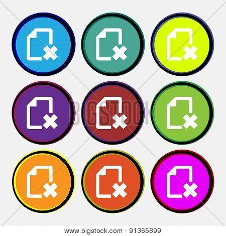 Delete File Document  Icon Sign. Nine Multi-colored Round Buttons. Vector