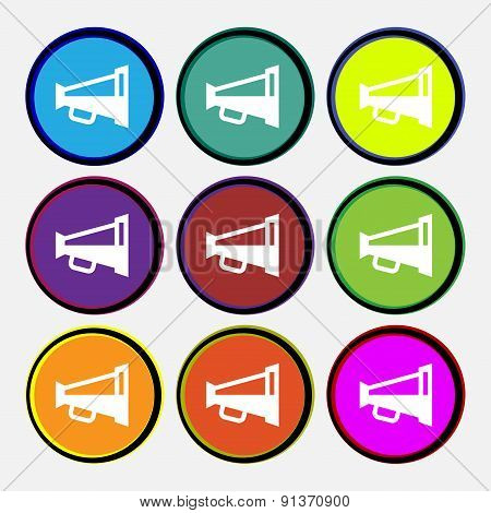Megaphone Soon, Loudspeaker  Icon Sign. Nine Multi-colored Round Buttons. Vector