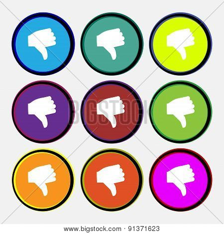 Dislike, Thumb Down  Icon Sign. Nine Multi-colored Round Buttons. Vector