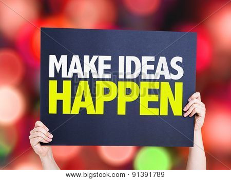 Make Ideas Happen card with bokeh background
