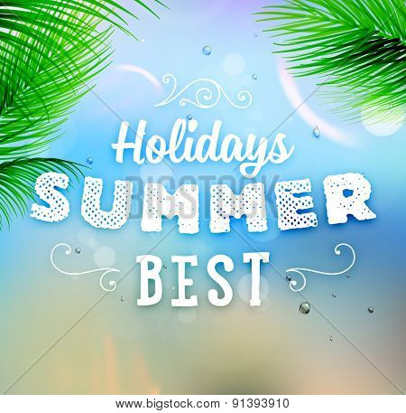 Summer Holidays Typography Background with Sun, Sea, Island and Sky. Sun Shine, Beach and Water. Vector illustration. Summer Label.