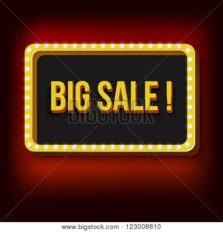 Retro frame with a volume labeled big sale. Frame with lights in the casino. Light red lights fall on a black background. illustration for your advertising, promotions, messages