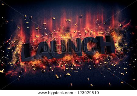 Burning orange fiery flames and explosive sparks on a dark background with the word - LAUNCH - in black text for a dramatic poster design