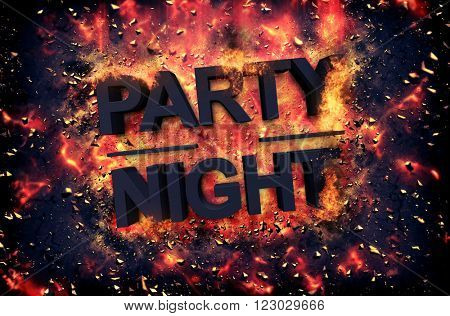 Burning orange fiery flames and explosive sparks on a dark background with the word - PARTY NIGHT - in black text for a dramatic poster design