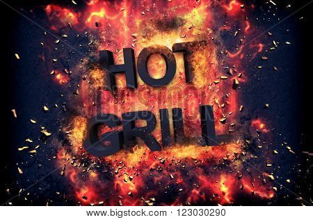 Burning orange fiery flames and explosive sparks on a dark background with the word - HOT GRILL - in black text for a dramatic poster design
